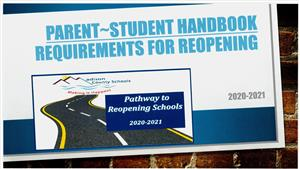 Parent~Student Handbook Requirements for Reopening Schools 2020-2021