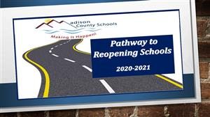 Pathway to Reopening Schools 2020-2021