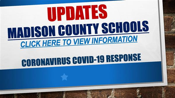 COVID-19 Updates Madison County Schools